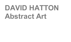 DAVID HATTON Abstract Art
